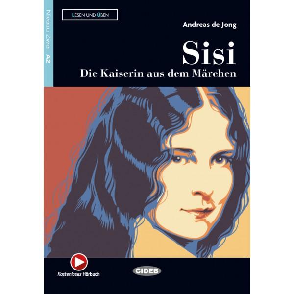 Sisi – Die Kaiserin aus dem Märchen (Audio-App)