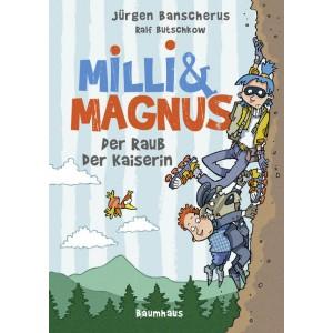 Milli & Magnus - Der Raub der Kaiserin.
