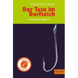 Der Tote im Dorfteich. Kurzfassung in Einfacher Sprache.