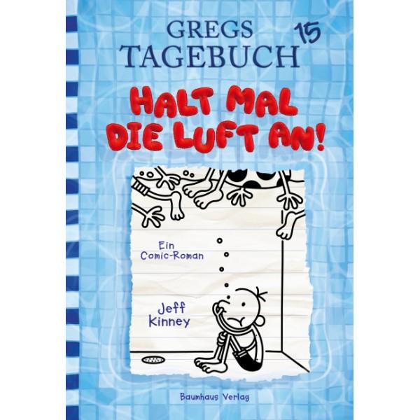 Gregs Tagebuch - Halt mal die Luft an!