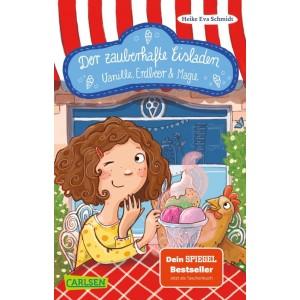 Der zauberhafte Eisladen 1: Vanille, Erdbeer und Magie.