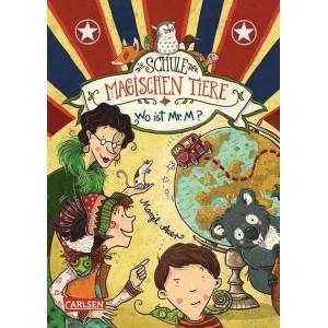 Die Schule der magischen Tiere - Wo ist Mr. M?.