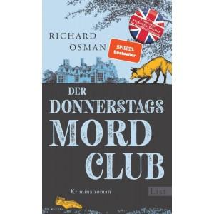 Der Donnerstagsmordclub.   Kriminalroman.