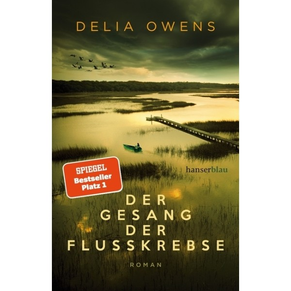 Der Gesang der Flusskrebse.   Roman.