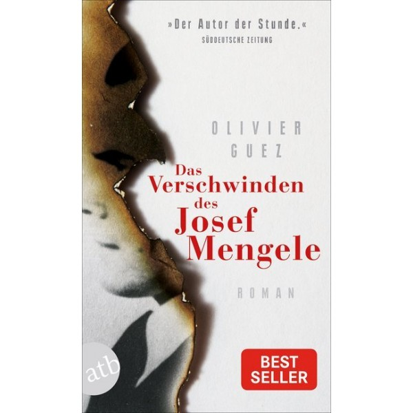 Das Verschwinden des Josef Mengele.   Roman.