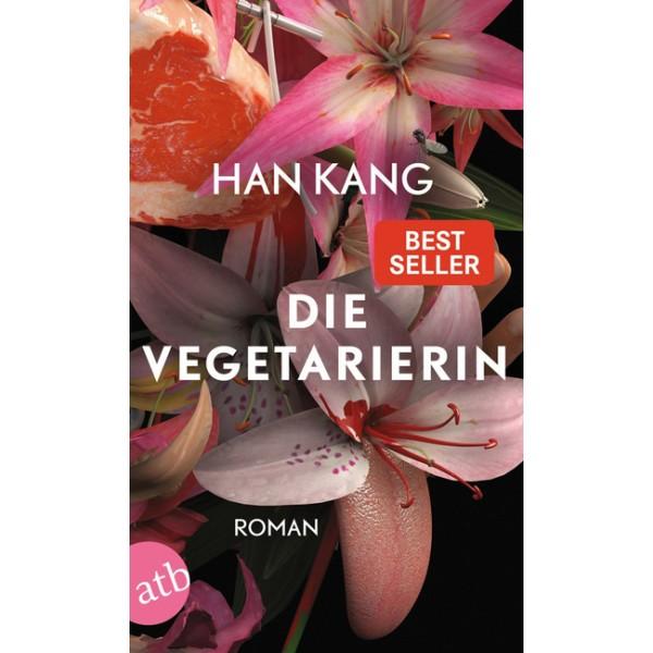 Die Vegetarierin.   Roman.