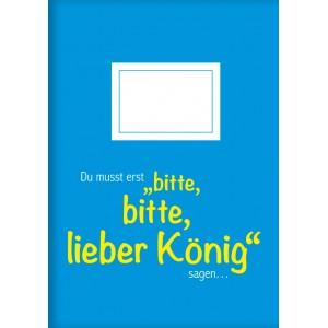 """Heft A5  """"Bitte, bitte, lieber König"""""""