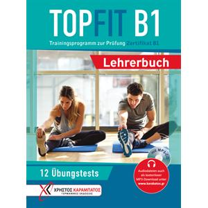 TOPFIT B1, Trainingsprogramm zur Prüfung Zertifikat B1 - Lehrerbuch (Βιβλίο του καθηγητή με ενσωματωμένο MP3-CD)