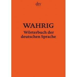 WAHRIG Wörterbuch der deutschen Sprache.