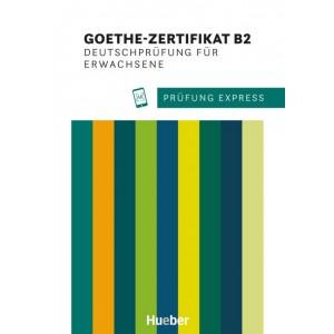 Prüfung Express - Goethe-Zertifikat B2, Deutschprüfung für Erwachsene.