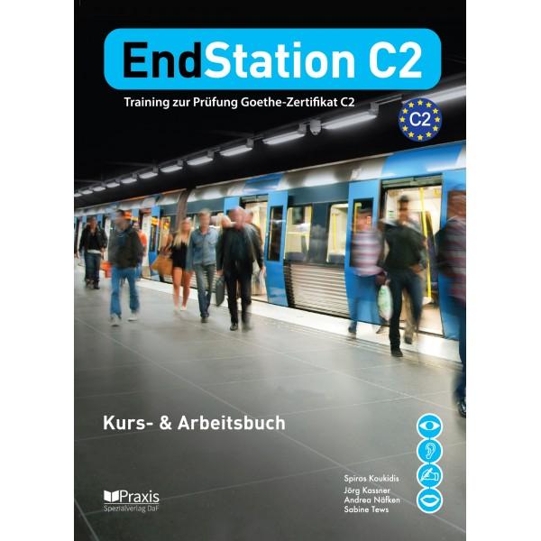 EndStation C2 - Kurs- und Arbeitsbuch