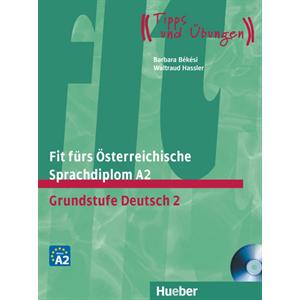 Fit fürs Österreichische Sprachdiplom A2. Grundstufe Deutsch 2 - Buch mit Audio-CD (Βιβλίο του μαθητή με ενσωματωμένο cd)