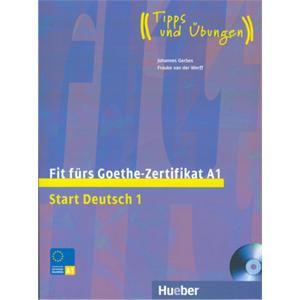 Fit fürs Goethe-Zertifikat A1. Start Deutsch 1 (Βιβλίο του μαθητή με ακουστικό cd)