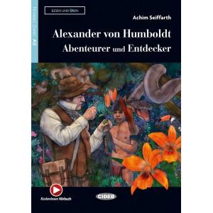 Alexander von Humboldt: Abenteurer und Entdecker (Audio-App)