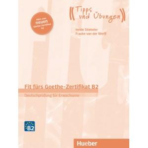 Fit fürs Goethe-Zertifikat B2 – Deutschprüfung für Erwachsene