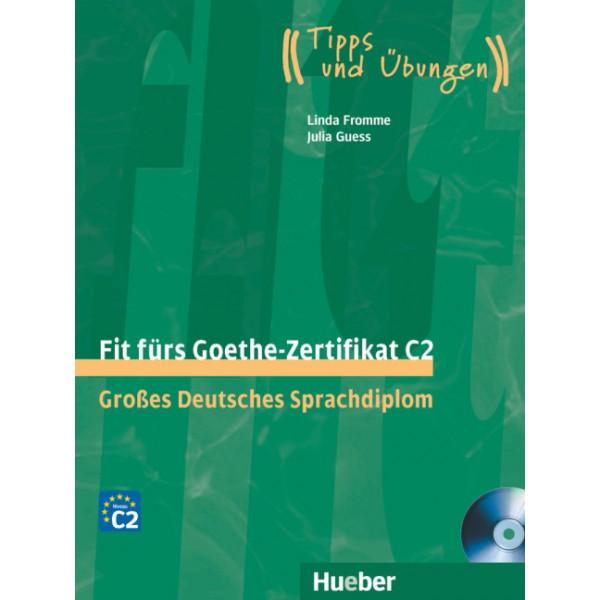 Fit fürs Goethe-Zertifikat C2