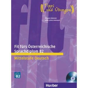 Fit fürs Österreichische Sprachdiplom B2 - Buch mit Audio-CD