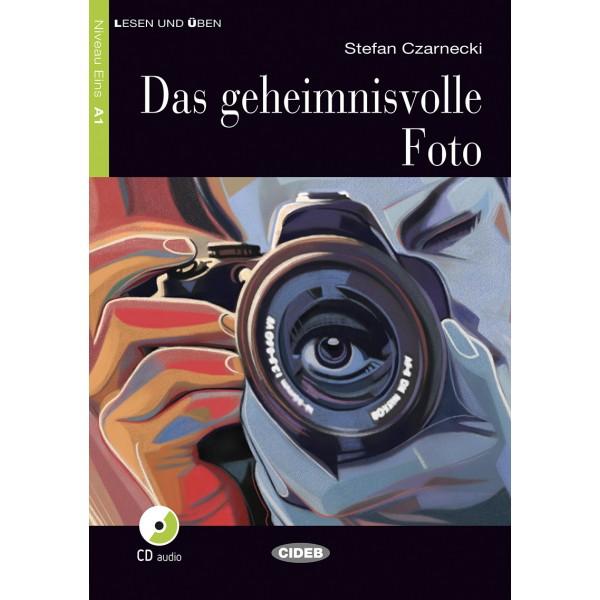 Das geheimnisvolle Foto (Buch + CD)
