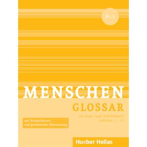 Menschen B1/1 - Glossar zu Kurs- und Arbeitsbuch, Lektion 1 – 12 (Γλωσσάριο)