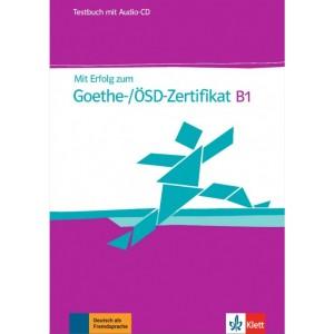 Mit Erfolg zum Goethe-/ÖSD-Zertifikat B1, Testbuch mit Audio-CD
