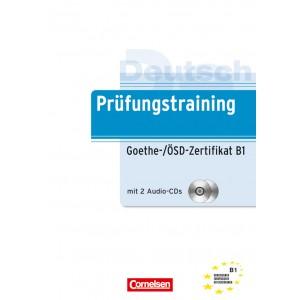 Prüfungstraining Goethe-/ÖSD-Zertifikat B1: Übungsbuch mit CD und Lösungen