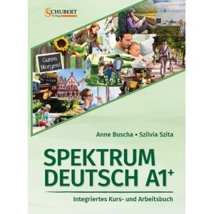Spektrum Deutsch A1+: Integriertes Kurs- und Arbeitsbuch für Deutsch als Fremdsprache, m. 2 Audio-CDs