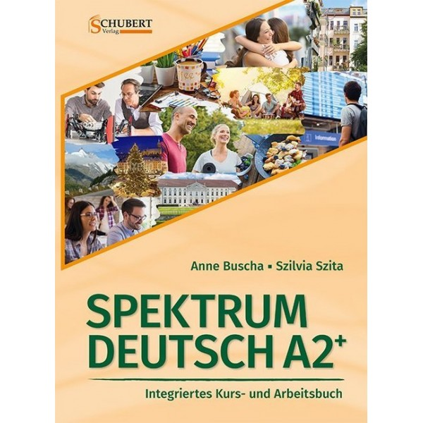 Spektrum Deutsch A2+: Integriertes Kurs- und Arbeitsbuch für Deutsch als Fremdsprache, m. 2 Audio-CDs