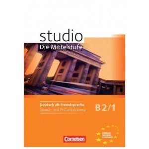 studio d, Die Mittelstufe B2/1 - Sprach- und Prüfungstraining (Βιβλίο επιπλέον ασκήσεων και τεστ)